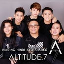 Hinding Hindi  Susuko (Pop Rock Version)/Altitude.7