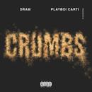 Crumbs (feat. Playboi Carti)/DRAM
