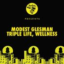 Triple Life / Wellness/Modest Glesman