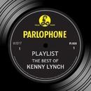 Playlist: The Best Of Kenny Lynch/Kenny Lynch