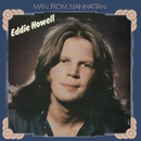Man From Manhattan/Eddie Howell