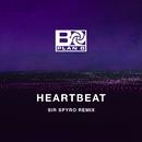 Heartbeat (Sir Spyro Remix)/Plan B