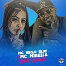 Baile lotado/MC Mirella e Nego Blue
