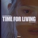 Time For Living (feat. Boy Matthews) [Remixes]/Dan Farber
