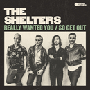 Really Wanted You/The Shelters
