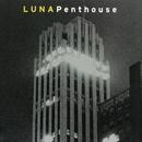 Penthouse (Deluxe)/Luna