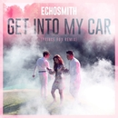 Get Into My Car (Prince Fox Remix)/Echosmith