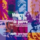 Mujeres en pie de guerra (Banda Sonora Original) [Remaster 2017]/Loquillo