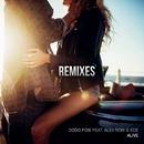 Alive (feat. Alex Row & Ede) [Remixes]/Dodo Foie