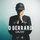 Galaxy (feat. Kob The X Factor)/D Gerrard