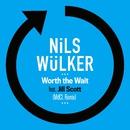Worth The Wait (feat. Jill Scott) [MdCL Remix]/Nils Wülker
