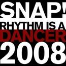 Rhythm Is a Dancer 2008/SNAP!