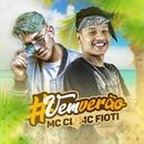#Vemverão/MC CL e MC Fioti