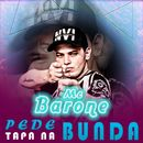 Pede tapa na bunda/MC Barone