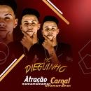 Atração carnal/MC Dieguinho