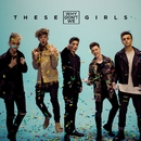 These Girls/Why Don't We