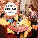 Résolutions/Set&Match
