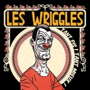 Tant pis! Tant mieux!/Les Wriggles