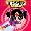 Kawaii/Missill