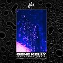 Gene Kelly (feat. Yungen) [Remix]/HEX