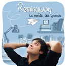 Le monde des grands (Single Edit)/Remingway