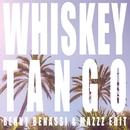 Whiskey Tango (Benny Benassi & MazZz Edit)/Jack Savoretti