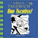 Gregs Tagebuch 12: Und tschüss! (Hörspiel)/Jeff Kinney