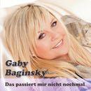 Das passiert mir nicht nochmal/Gaby Baginsky