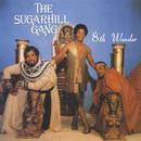 8th Wonder/The Sugarhill Gang