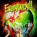 Everybody!!/WANIMA