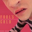 Fool's Gold/Imad Royal & Blaise Railey