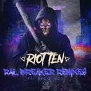 Rail Breaker (feat. Rico Act) [Remixes]/Riot Ten