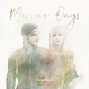 Merrier Days/The Sweeplings
