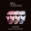 Home (Jonas Vincent Remix)/Neil Thomas