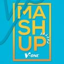 Mashup/V-One