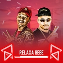 Relaxa bebê/MC New e MC CL