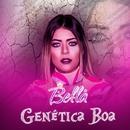 Genética boa/MC Bella