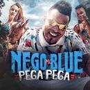 Pega pega/MC Nego Blue