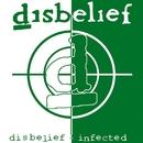 Disbelief Infected (Re-Release)/Disbelief