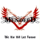 This War Will Last Forever/Mendeed