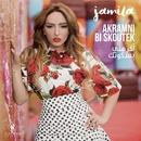 Akramni Bi Skoutek/Jamila