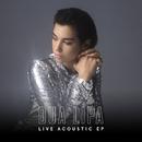 Live Acoustic EP/Dua Lipa