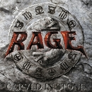 Carved In Stone/Rage