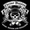 Booze, Broads & Beelzebub/Chrome Division