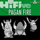 HiFive - Nuclear Blast Presents Pagan Fire/Various Artists
