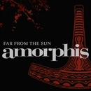 Far From The Sun [Reloaded]/Amorphis