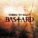 Bastard Tour Edition/Subway To Sally