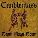 Death Magic Doom/Candlemass