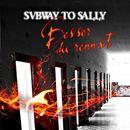 Besser du rennst/Subway To Sally