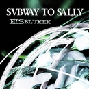 Eisblumen/Subway To Sally